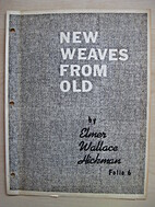 New weaves from old, folio 6 [HIC-94] by…
