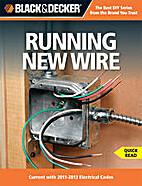 Black & Decker Running New Wire by Editors…