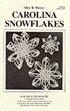 How to Weave: Carolina Snowflakes by Billie…