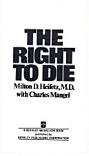The right to die : a neurosurgeon speaks of…