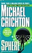 Sphere by Michael Crichton