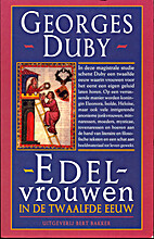 Women of the Twelfth Century by Georges Duby