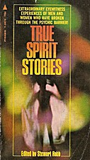 True Spirit Stories by Stewart Robb