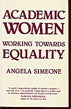 Academic Women: Working Towards Equality by…