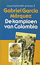 De kampioen van Colombia by Gabriel Garcia…