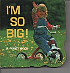 I'm So Big! (Pudgy Board Book) by Jerry…
