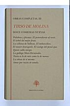 Doce Comedias Nuevas - Vol. III by Tirso de…