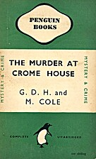 The Murder at Crome House by G. D. H. Cole