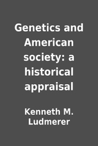 Genetics and American society: a historical…