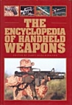 The Encyclopedia of Handheld Weapons by…