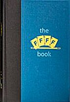 The FFFF Book: a collection of memories &…