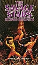 The Savage Stars by Richard Reinsmith