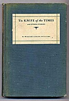 The knife of the times, and other stories by…