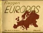 Flaggen Europas. Die Welt in Bildern. Album…