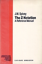 The Z Notation: A Reference Manual by J. M.…