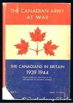 The Canadian Army at War: The Canadians in…