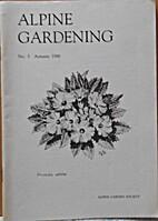 Alpine Gardening: No. 5, Autumn 1988