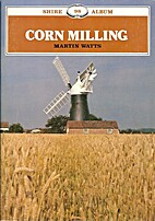 Corn Milling (Shire album) by Martin Watts
