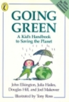 Going Green: A Kid's Handbook to Saving…