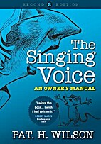 The Singing Voice: An Owner's Manual by Pat…