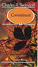 Commitment: The Key to Marriage by Charles…