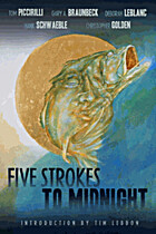 Five Strokes to Midnight by Gary A.…
