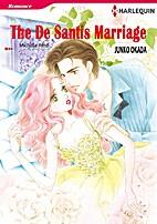 The De Santis Marriage [Manga] by Junko…