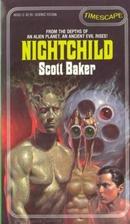 Nightchild by Scott Baker