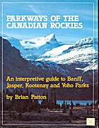 Parkways of the Canadian Rockies by Brian…
