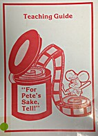 For Pete's Sake, Tell! Teaching Guide by…