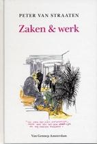 Zaken & werk by Peter van Straaten