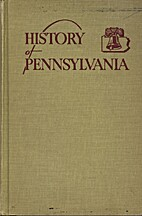 A History of Pennsylvania by Wayland Fuller…