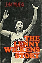 The Lenny Wilkens story by Lenny Wilkens