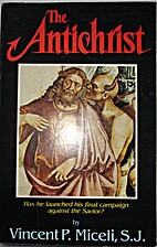 The Antichrist: Has he launched his final…