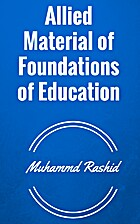 Allied Material of Foundations of education…