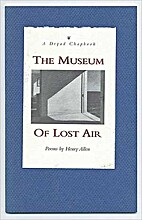 The Museum of Lost Air by Henry Allen