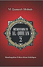 Membumikan Al-Qur'an Jilid 2 by Quraish…