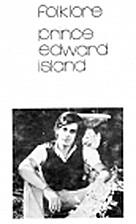 Folklore, Prince Edward Island by Sterling…