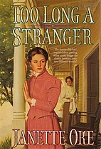 Too Long a Stranger by Janette Oke