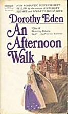 An Afternoon Walk by Dorothy Eden