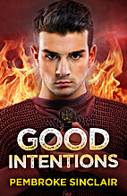 Good Intentions (The Road to Salvation…