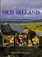 A Taste of Old Ireland by Andy Gravette