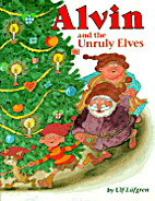 Alvin and the Unruly Elves by Ulf Lofgren