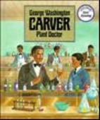 George Washington Carver, Plant Doctor (Real…
