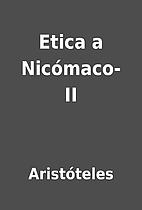 Etica a Nicómaco- II by Aristóteles