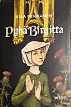 Pyhä Birgitta by Eila Pennanen