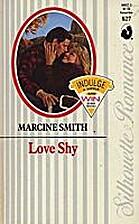 Love Shy by Marcine Smith