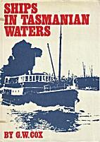 Ships in Tasmanian waters, riverboats,…