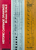 Historic Carriage Drawings in 4mm Scale. Vol…
