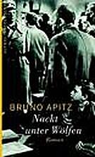 Naked Among Wolves by Bruno Apitz
